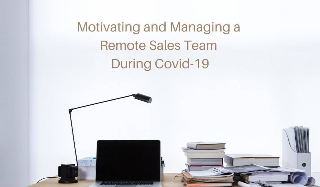 managing a remote sales team
