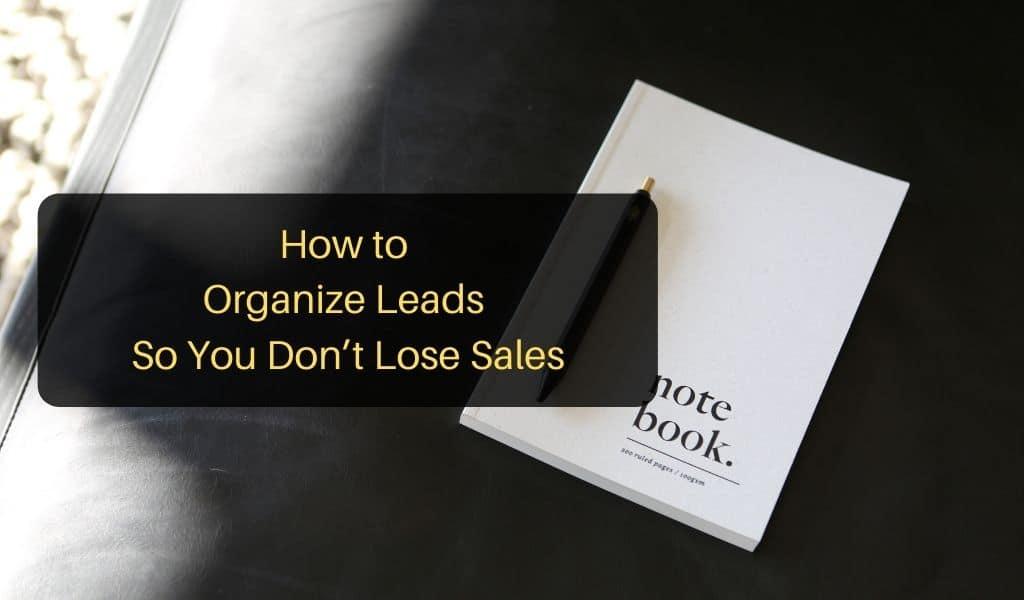 organize leads