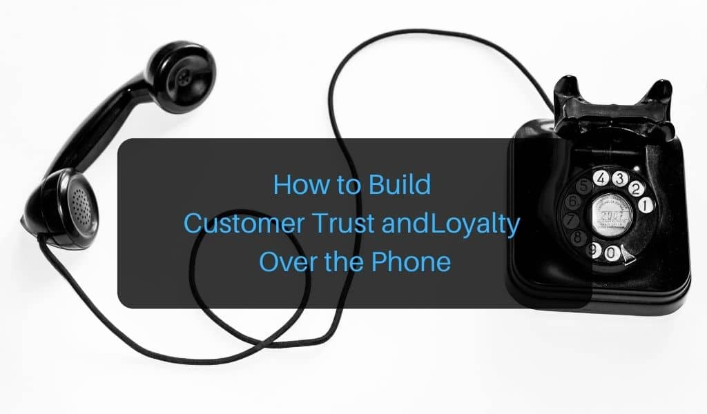 how to build customer trust and loyalty