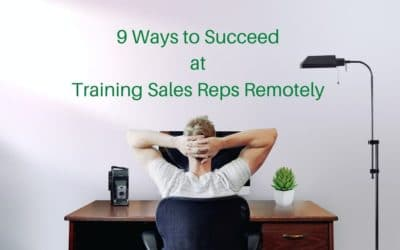 9 Ways to Succeed at Training Sales Reps Remotely