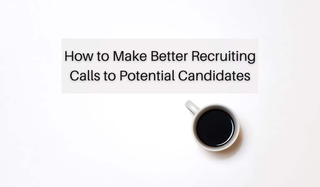 recruiting calls